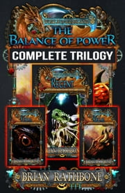 The Balance of Power - The World of Godsland, #4 ebook by Brian Rathbone