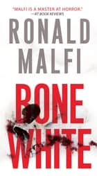 Bone White ebook by