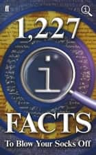 1,227 QI Facts To Blow Your Socks Off - Fixed Format Layout ebook by John Lloyd, John Mitchinson, James Harkin
