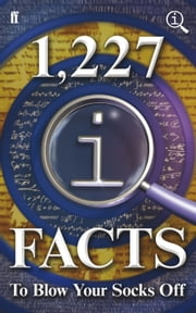 1,227 QI Facts To Blow Your Socks Off - Fixed Format Layout ebook by John Lloyd,John Mitchinson