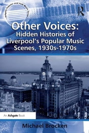 Other Voices: Hidden Histories of Liverpool\