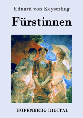 Fürstinnen ebook by Eduard von Keyserling