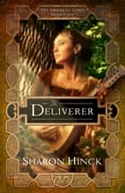 The Deliverer ebook by Sharon Hinck