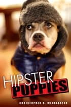 Hipster Puppies ebook by