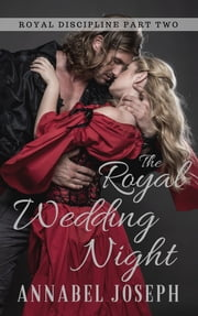 The Royal Wedding Night ebook by Annabel Joseph