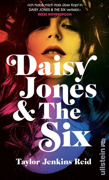 Daisy Jones and The Six - Roman ebook by Taylor Jenkins Reid