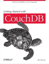 Getting Started with CouchDB ebook by MC Brown