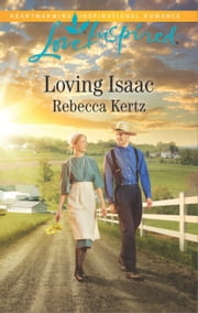 Loving Isaac ebook by Rebecca Kertz