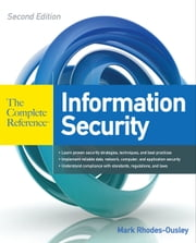 Information Security The Complete Reference, Second Edition ebook by Mark Rhodes-Ousley