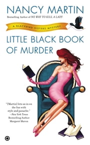 Little Black Book of Murder - A Blackbird Sisters Mystery ebook by Nancy Martin