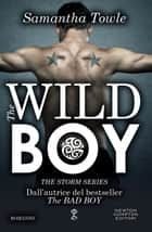 The Wild Boy ebook by Samantha Towle