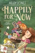 Happily for Now ebook by
