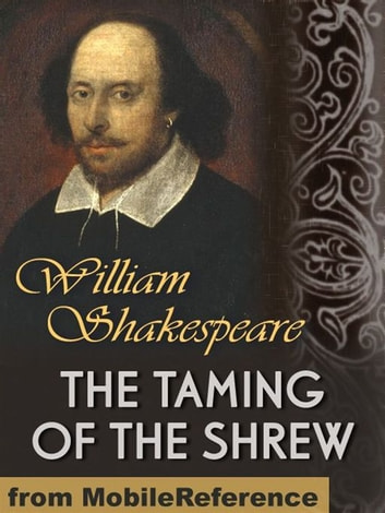 The Taming Of The Shrew (Mobi Classics) 電子書 by William Shakespeare