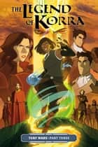 The Legend of Korra: Turf Wars Part Three ebook by