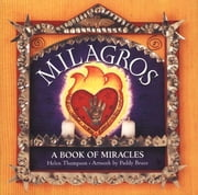 Milagros - A Book of Miracles ebook by Helen Thompson