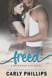 Freed ebook by Carly Phillips