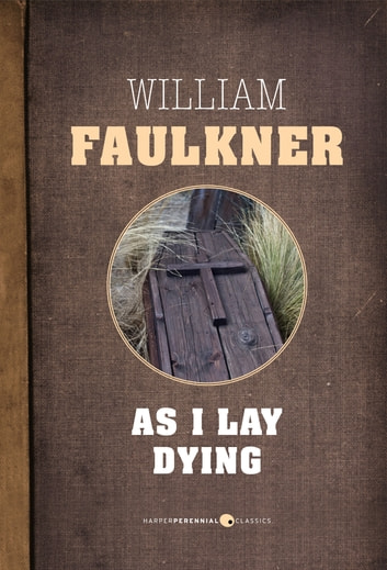 darl in as i lay dying by william faulkner Need help with 52 darl in william faulkner's as i lay dying check out our revolutionary side-by-side summary and analysis.