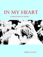 In My Heart ebook by Terrell Lewis