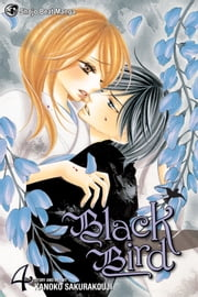Black Bird, Vol. 4 ebook by Kanoko Sakurakouji