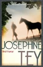 Brat Farrar ebook by Josephine Tey