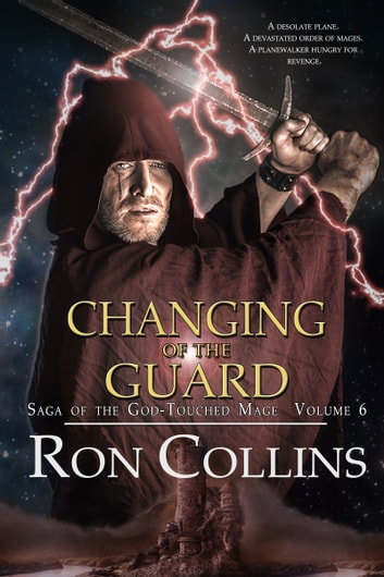 Changing of the Guard ebook by Ron Collins