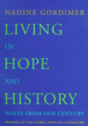 Living In Hope And History Ebook By Nadine Gordimer 9780374707446