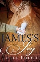 James's Joy ebook by Loree Lough