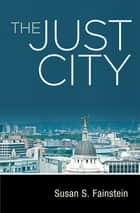 The Just City ebook by Susan S. Fainstein