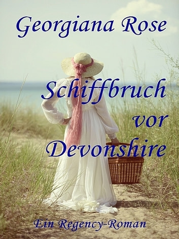 Schiffbruch vor Devonshire ebook by Georgiana Rose