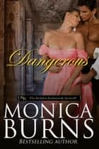 Dangerous eBook von Monica Burns