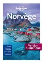 Norvège - 4ed ebook by LONELY PLANET FR