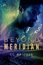 Beyond Meridian ekitaplar by CC Bridges