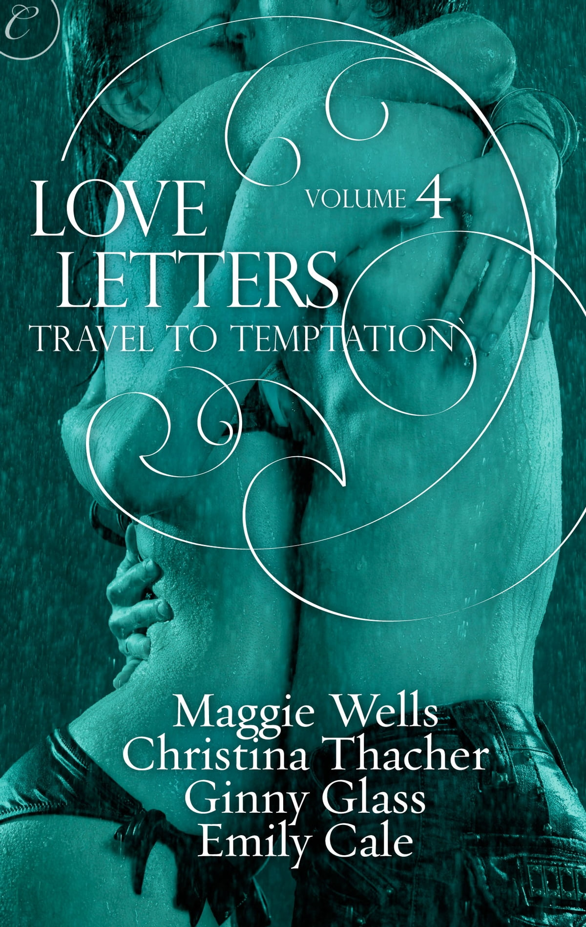Love letters volume 4 travel to temptation ebook by ginny glass love letters volume 4 travel to temptation ebook by ginny glass 9781426895937 rakuten kobo fandeluxe Epub