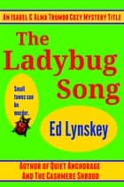 The Ladybug Song ebook by Ed Lynskey
