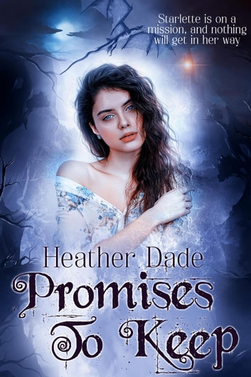 Promises to Keep - A Clandestine Darkness Novel ebook by Heather Dade
