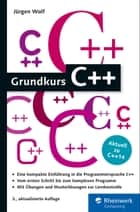 Grundkurs C++ ebook by Jürgen Wolf