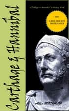 Carthage & Hannibal ebook by Alan MOUHLI