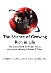 ''The Science of Growing Rich in Life'' ebook by JD, PHD, MBA Carlson Haanel-Hill Mentz