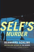 Self's Murder ebook by Bernhard Schlink