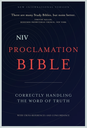 NIV, Proclamation Bible, eBook - Correctly Handling the Word of Truth eBook by Zondervan