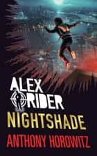 Nightshade ebook by Anthony Horowitz