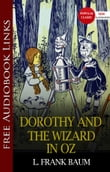 Dorothy and the Wizard in Oz Popular Classic Literature [with Audiobook Links]