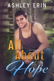 All About Hope - All or Nothing ebook by Ashley Erin