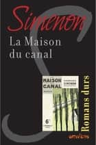 La maison du canal ebook by Georges SIMENON