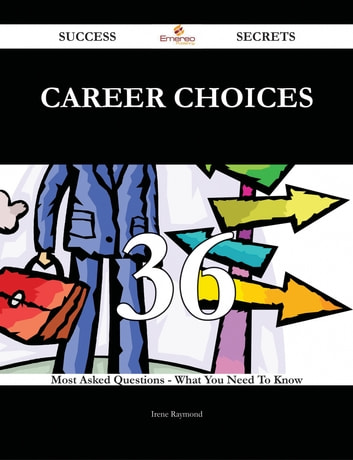 career choices 36 success secrets 36 most asked questions on
