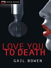 Love You to Death ebook by Gail Bowen