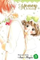 Honey So Sweet, Vol. 3 ebook by Amu Meguro