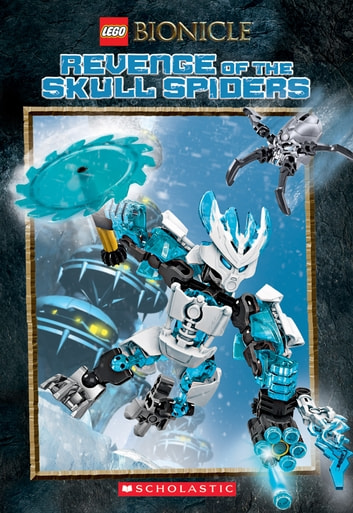 Revenge Of The Skull Spiders Lego Bionicle Chapter Book 2 Ebook