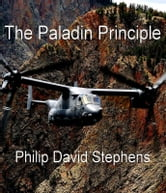 The Paladin Principle ebook by Philip David Stephens