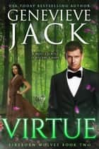 Virtue - A Knight World Novel ebook by Genevieve Jack